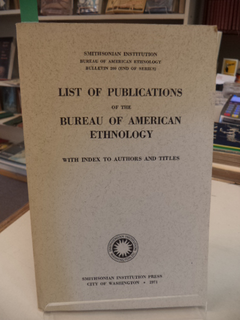 Image for List of Publications of the Bureau of American Ethnology with index to authors and titles