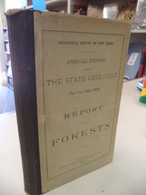 Image for Annual Report of the State Geologist for the Year 1899. Report on Forests. [Geological Survey of New Jersey]