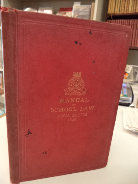 Image for Manual of the Educational Statutes and Regulations of the Council of Public Instruction of Nova Scotia