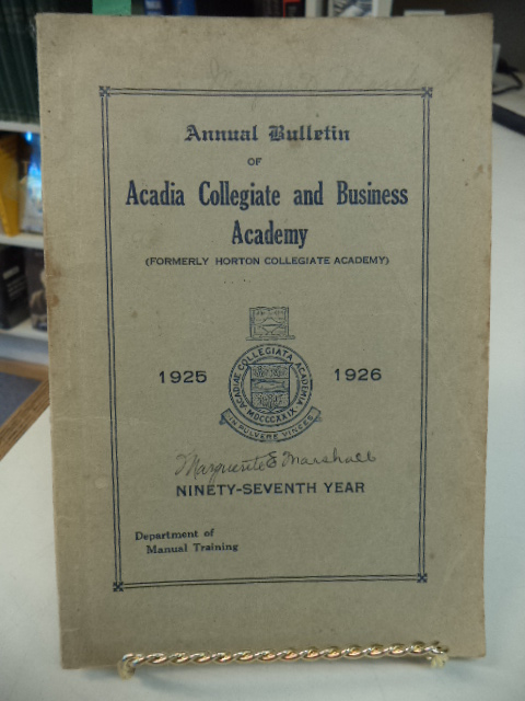 Image for Annual Bulletin of Acadia Collegiate and Business Academy (formerly Horton Collegiate Academy) Department of Manual Training