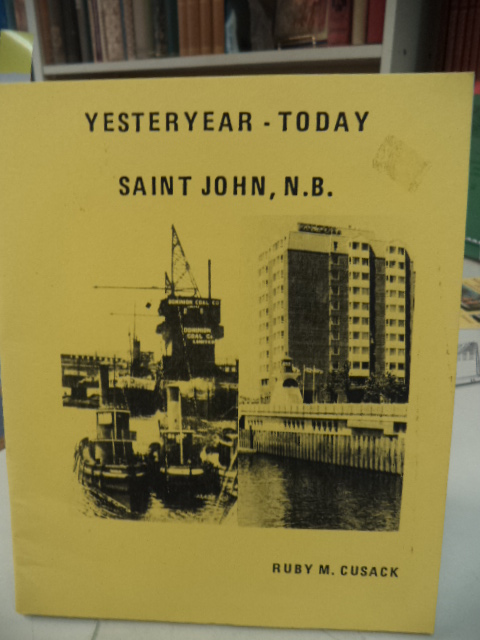 Image for Yesteryear - Today. Saint John, N.B.