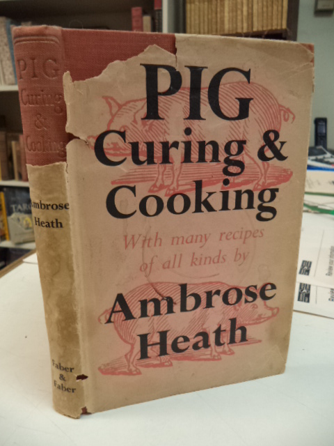 Image for Pig Curing & Cooking: With Very Many Recipes of all Kinds.
