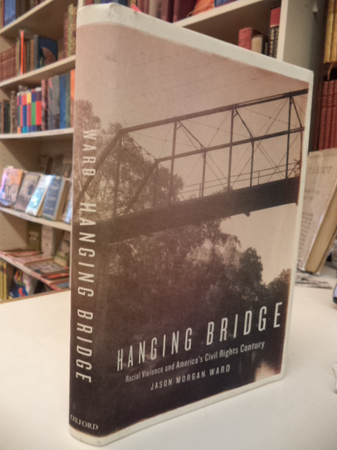 Image for Hanging Bridge: Racial Violence and America's Civil Rights Century