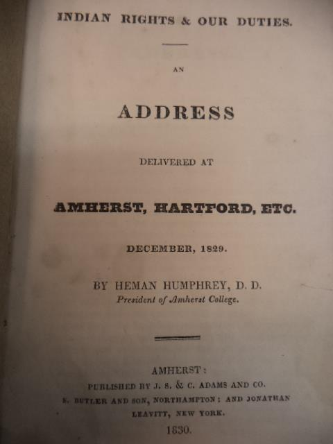 Image for Indian Rights & Our Duties. An Address Delivered at Amherst, Hartford, Etc. December, 1829.