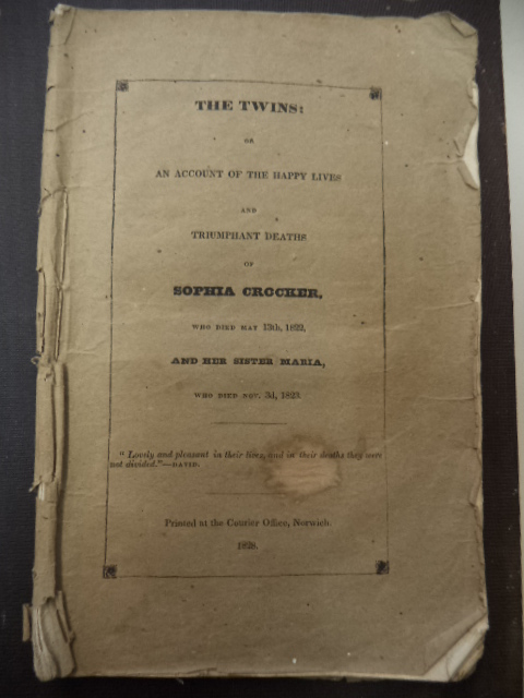 Image for The Twins: or An Account of the Happy Lives and Triumphant Deaths of Sophia Crocker, who died May 13th, 1822, And Her Sister Maria, who died Nov. 3d, 1823.