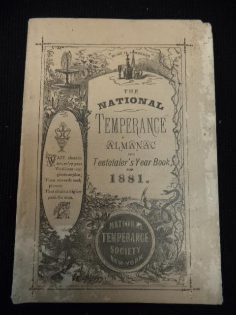 Image for The National Temperance Almanac and Teetotaler's Year Book for the year of our Lord 1881