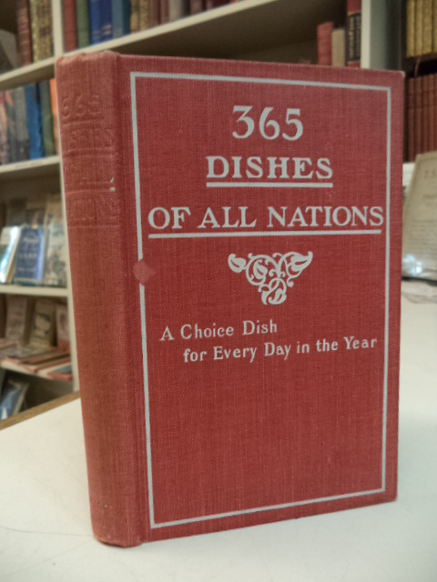 Image for 365 Dishes Of All Nations: A Choice Dish for Every Day in the Year