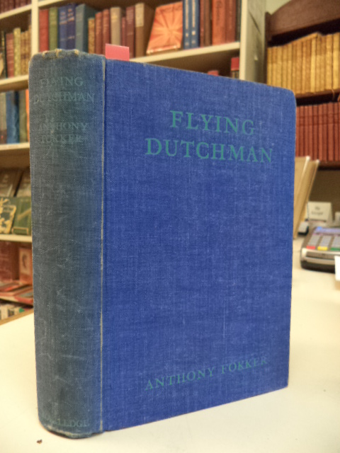 Image for Flying Dutchman.  The Life of Anthony Fokker.