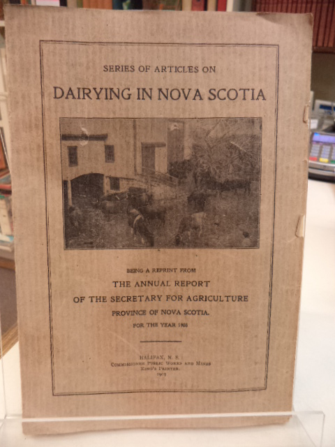 Image for Series of Articles on Dairying in Nova Scotia [1908]