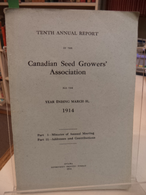 Image for Tenth Annual Report of the Canadian Seed Growers' Association for the Year ending 1914