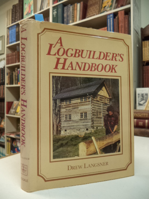 Image for A Logbuilder's Handbook
