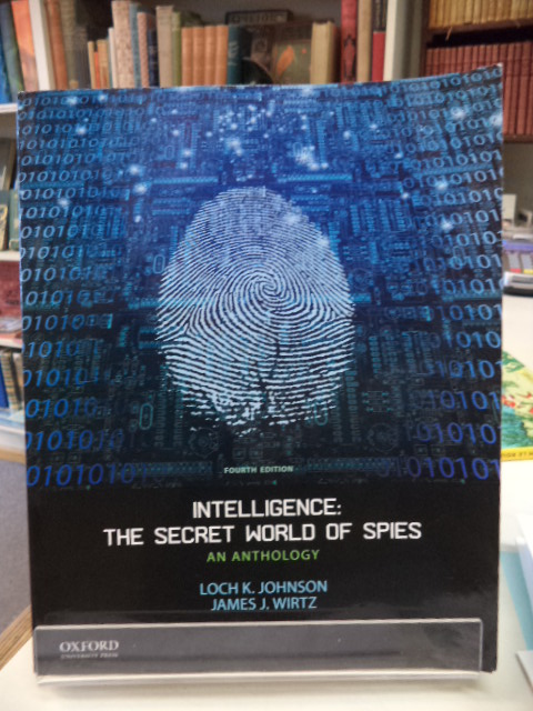 Image for Intelligence: The Secret World of Spies: An Anthology [fourth edition]