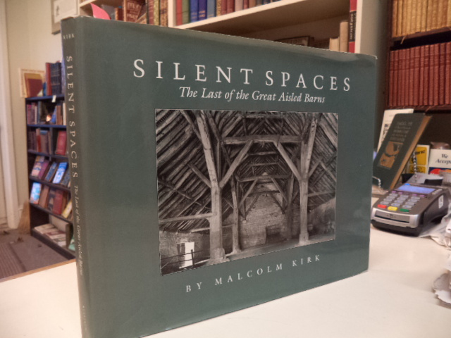 Image for Silent Spaces: The Last of the Great Aisled Barns