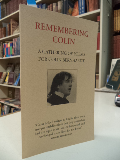Image for Remembering Colin. A Gathering of Poems for Colin Bernhardt