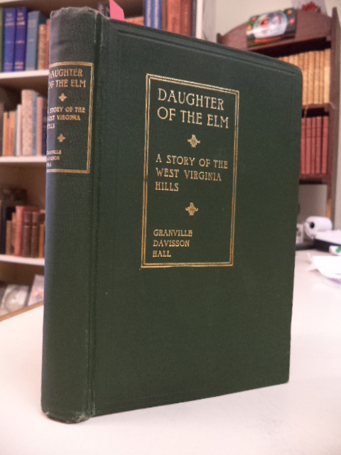 Image for Daughter of the Elm. A Tale of Western Virginia Before the War