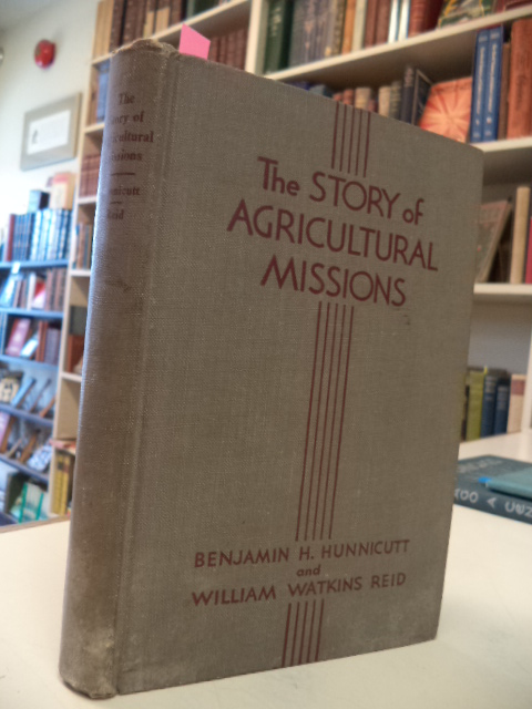 Image for The Story of Agricultural Missions