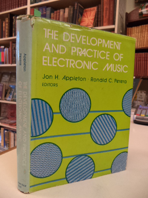Image for The Development and Practice of Electronic Music