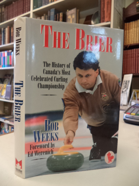 Image for The Brier: The history of Canada's most celebrated curling championship