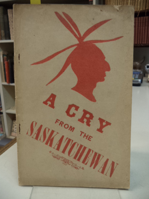 Image for A Cry From The Saskatchewan