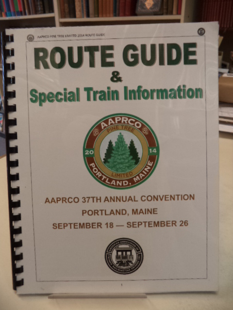 Image for AAPRCO 2014 Portland Maine Route Guide & Special Train Information