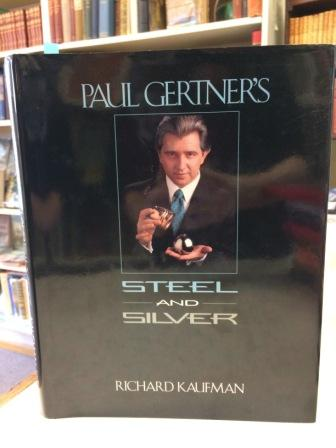 Image for Paul Gertner's Steel and Silver