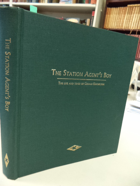 Image for The Station Agent's Boy: The Life and Times of Gerald Knowlton