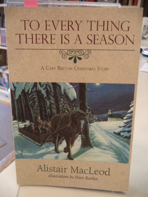 Image for To Every Thing There is a Season: A Cape Breton Christmas Story [signed]