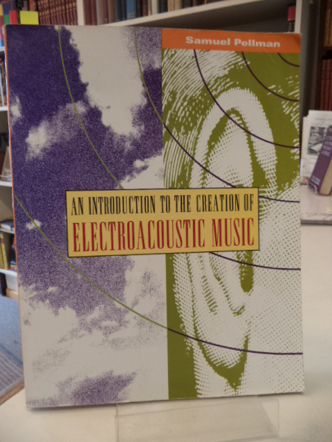 Image for Introduction to the Creation of Electroacoustic Music