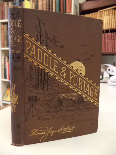 Image for Paddle and Portage, From Moosehead Lake to the Aroostook River, Maine