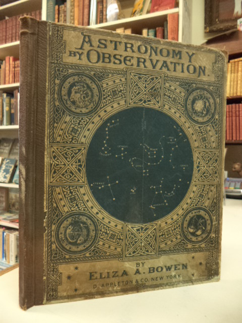 Image for Astronomy by Observation. An Elementary Text-Book for High-Schools and Academies