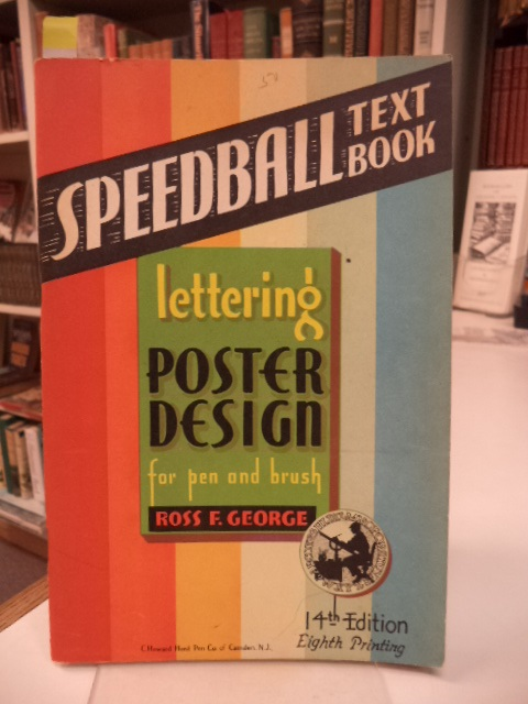 Image for Speedball Text Book. Poster Design Lettering for Pen and Brush [14th Edition. A Hand Book of Modern Alphabets]