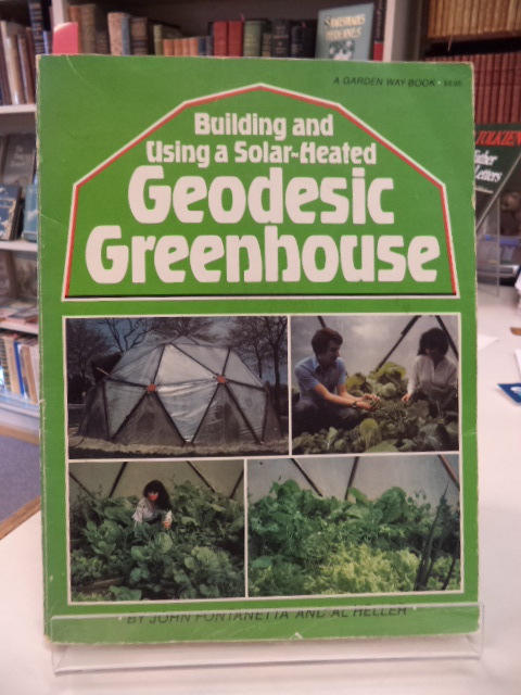 Image for Building and Using a Solar-Heated Geodesic Greenhouse