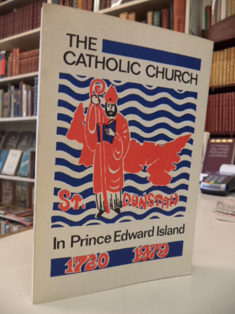 Image for The Catholic Church in Prince Edward Island 1720 - 1979