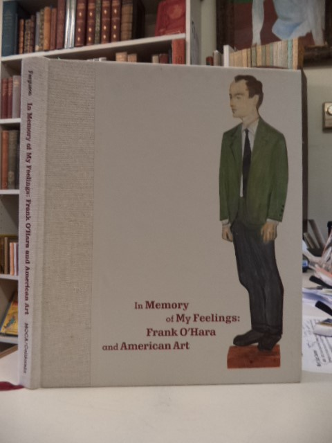 Image for In Memory of My Feelings: Frank O'Hara and American Art