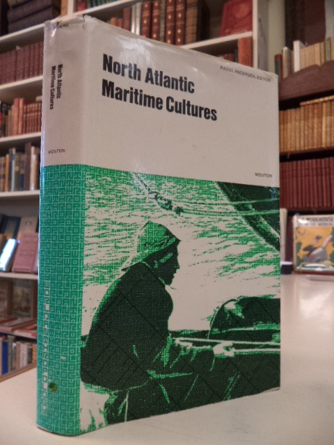 Image for North Atlantic Maritime Cultures, Anthropological Essays on Changing Adaptations (World Anthropology)