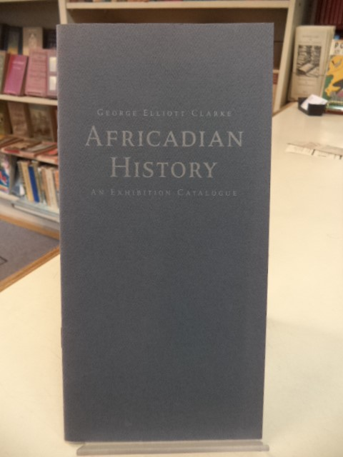 Image for Africadian History: An Exhibition Catalogue