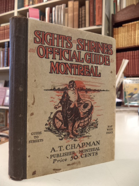 Image for Sights and Shrines an Illustrated Guide to Montreal