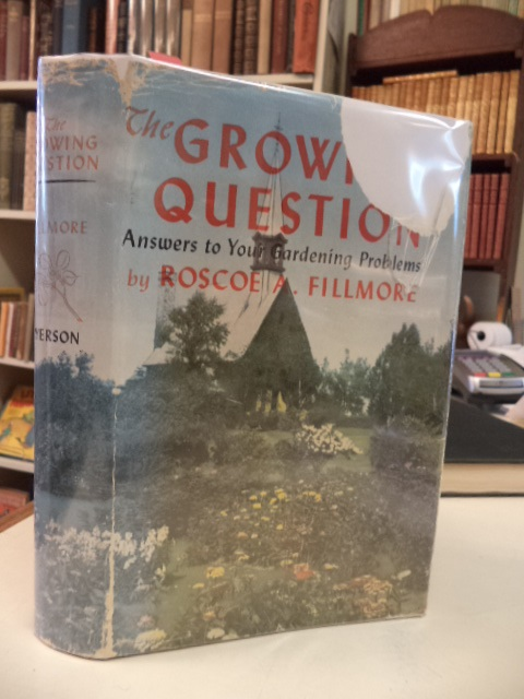 Image for The Growing Question: Answers to Your Gardening Problems [signed]