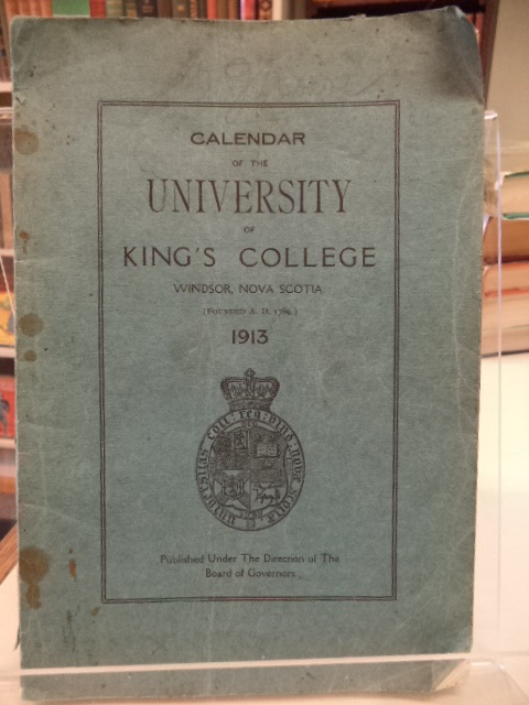 Image for Calendar of King's College, Windsor, Nova Scotia for 1913 [and Calendar of the School of Law]