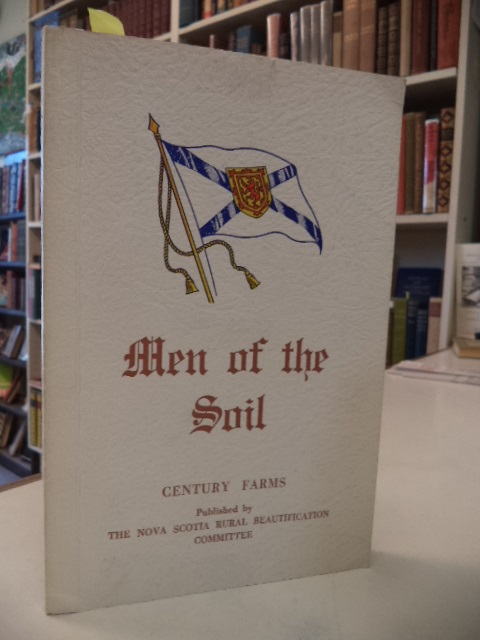 Image for Men of The Soil: Century Farms [Nova Scotia]