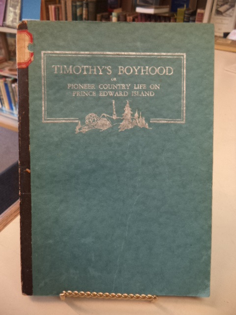 Image for Timothy's Boyhood or Pioneer Country Life on Prince Edward Island