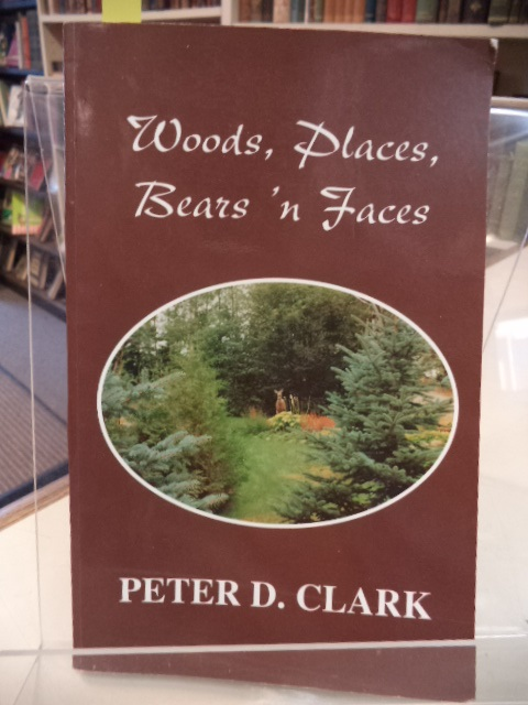 Image for Woods, Places, Bears 'n Faces