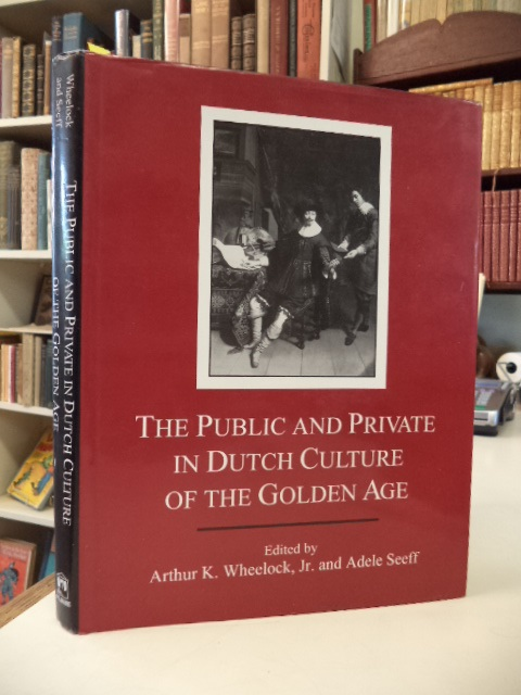 Image for The Public and Private in Dutch Culture of the Golden Age.