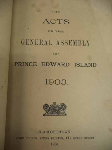 Image for The Acts of the General Assembly of Prince Edward Island. 1903 [incl. Married Woman's Property Act]