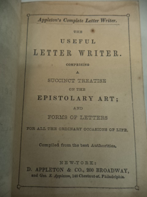 Image for The Useful Letter Writer. Comprising a Succinct Treatise on the Epistolary Art; and Forms of Letters for All the Ordinary Occasions of Life.