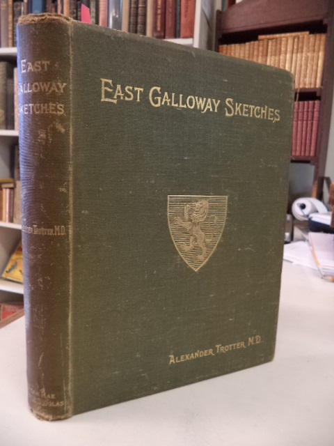 Image for East Galloway Sketches: or Biographical, Historical, and Descriptive Notices of Kirkudbrightshire, chiefly in the nineteenth century.