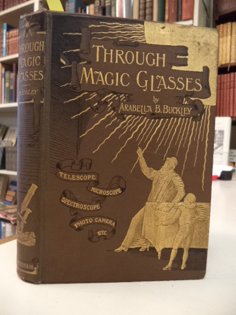 Image for Through Magic Glasses, and Other Lectures: A sequel to the Fairyland of Science
