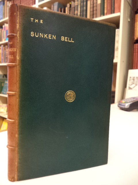 Image for The Sunken Bell a Fairy Play in Five Acts. [[publisher's fine binding presentation copy]