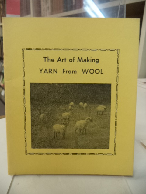 Image for The Art of Making Yarn from Wool
