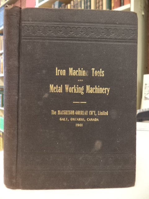 Image for Iron Machine Tools and Metal Working Machinery